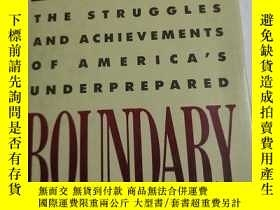 二手書博民逛書店英文原版罕見Lives On The Boundary: The
