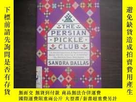 二手書博民逛書店The罕見Persian Pickle Club20525
