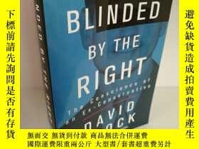 二手書博民逛書店Blinded罕見by the Right:The Consci