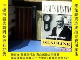 二手書博民逛書店JAMES罕見RESTON DEADLINE(詹姆斯·賴斯頓的最