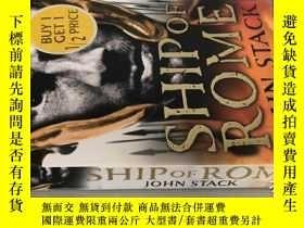二手書博民逛書店SHIP罕見OF ROMEY238717 JOHN STACK