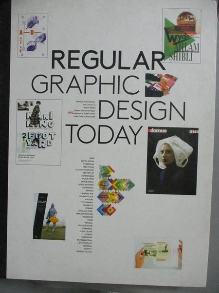 【書寶二手書T1/廣告_QEP】Regular: Graphic Design Today_Klanten, Robert