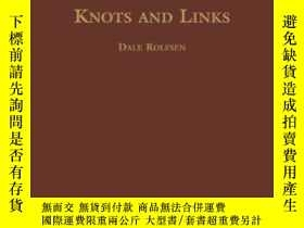 二手書博民逛書店【罕見】Knots And LinksY236371 Dale Rolfsen Amer Mathematic