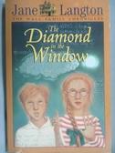 【書寶二手書T9/原文小說_NCQ】The Diamond in the Window_Jane Langton