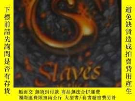二手書博民逛書店英文原版罕見Slaves of the Mastery by W