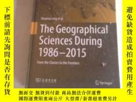 二手書博民逛書店the罕見geographical sciences during 1986-2015 1986-2015年地理科