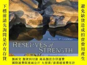 二手書博民逛書店Reserves罕見of Strength: Pennsylva