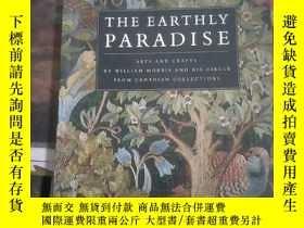 二手書博民逛書店The罕見Earthly Paradise 威廉.莫裏斯及其朋友作品選析Y203750 Morris, Wil