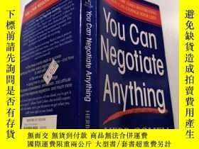 二手書博民逛書店You罕見Can Negotiate Anything:你可以談判任何事情Y212829