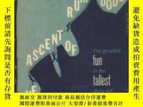 二手書博民逛書店【罕見】1957年出版 The Ascent of Rum DoodleY175576 Bowman, W.E
