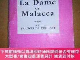 二手書博民逛書店法文原版毛邊書:罕見LA DAME DE MALACCA ROMAN PAR FRANCIS DE CROISSE