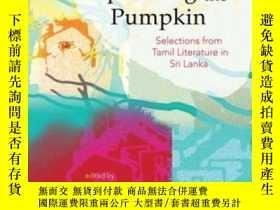 二手書博民逛書店Uprooting罕見The Pumpkin: Selectio