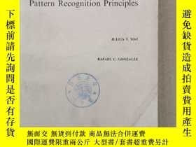 二手書博民逛書店pattern罕見recognition principles(P837)Y173412