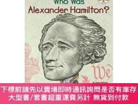 二手書博民逛書店Who罕見Was Alexander Hamilton?Y454646 Pollack, Pam;Belvis