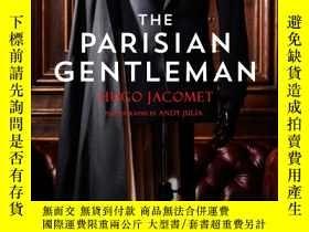 二手書博民逛書店The罕見Parisian Gentleman 巴黎紳士Y191