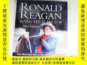 二手書博民逛書店RONALD罕見REAGAN AND HIS RANCHY253683 . .