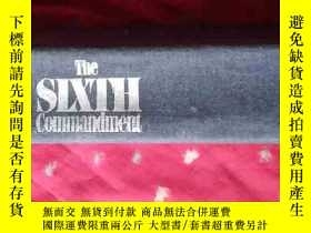二手書博民逛書店THE罕見SIXTH COMMANDMENT a novel【英