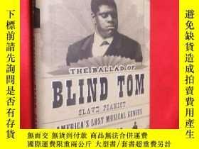 二手書博民逛書店The罕見Ballad of Blind Tom, Slave