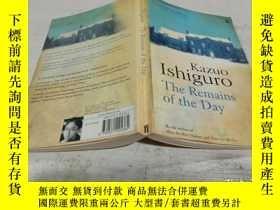 二手書博民逛書店kazuo罕見Ishiguro the remains of the day石黑一雄一天的遺跡Y200392