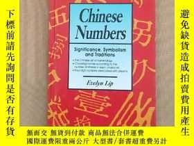 二手書博民逛書店Chinese罕見Numbers: significance, symbolism and Traditions