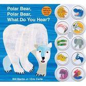 Polar Bear,Polar Bear,What Do You Hear 艾瑞卡爾聲音書(美國版)