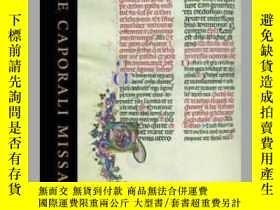 二手書博民逛書店Caporali罕見Missal: A Masterpiece of Renaissance Illuminati