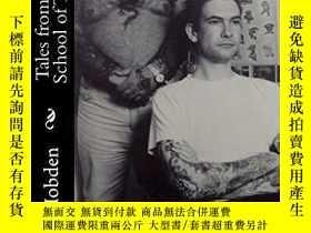二手書博民逛書店Tales罕見from the Old School of TattooingY360448 Sean Hob