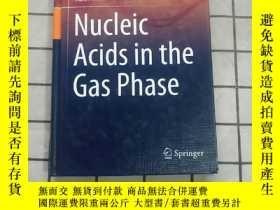 二手書博民逛書店Nucleic罕見Acids in the Gas Phase 進口原版 Y268220 Valerie Ga