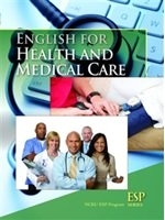 二手書博民逛書店 《ESP: English for Health and Medical Care》 R2Y ISBN:9574454703│NCKUESPProgram