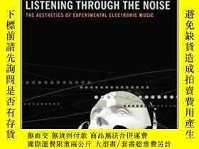 二手書博民逛書店Listening罕見Through The Noise: Th