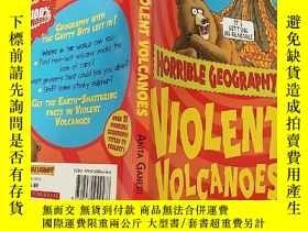 二手書博民逛書店Violent罕見Volcanoes(英文原版):猛烈的火山Y200392