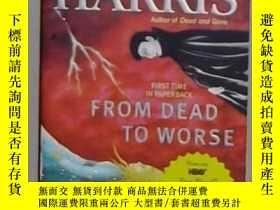 二手書博民逛書店英文原版罕見From Dead to Worse by Char