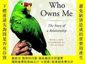 二手書博民逛書店The罕見Parrot Who Owns MeY256260 Joanna Burger Random Hou