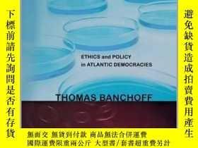 二手書博民逛書店Embryo罕見Politics: Ethics and Policy in Atlantic Democraci