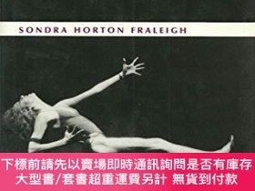 二手書博民逛書店Dance罕見and the Lived Body: A Descriptive Aesthetics-舞蹈與活體
