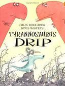 【麥克書店】TYRANNOSAURUS DRIP /英文繪本附CD