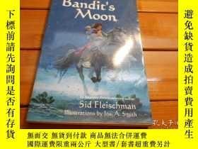 二手書博民逛書店BANDIT S罕見MOON 強盜的月亮Y20470 SID F