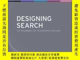 二手書博民逛書店Designing罕見SearchY256260 Greg Nudelman Wiley 出版2011