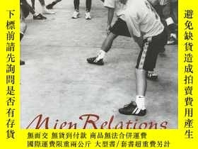 二手書博民逛書店Mien罕見Relations:Mountain People and State Control in Thai