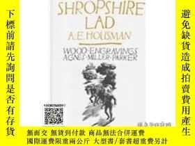 二手書博民逛書店【罕見】A Shropshire Lad 豪斯曼 最著名詩集《西