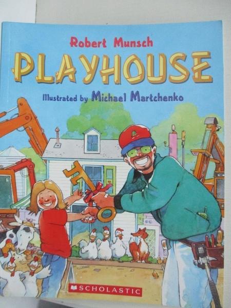 【書寶二手書T3/少年童書_KEB】Playhouse_Robert Munsch