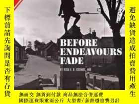 二手書博民逛書店Before罕見Endeavours Fade: Guide To The Battlefields Of The