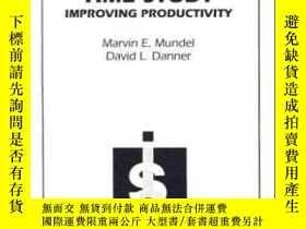 二手書博民逛書店Motion罕見And Time Study: Improving Productivity-運動與時間研究:提高
