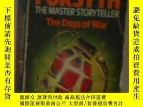 二手書博民逛書店英文原版罕見The Dogs of War by Frederi