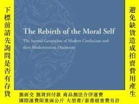 二手書博民逛書店The罕見Rebirth Of The Moral SelfY2
