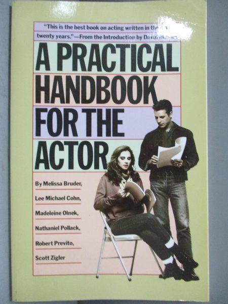 【書寶二手書T6/藝術_NQT】A Practical Handbook for the Actor_Bruder, M