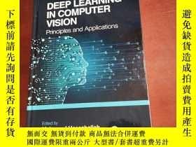 二手書博民逛書店DEEP罕見LEARNING IN COMPUTER VISIONY177301 DEEP LEARNING