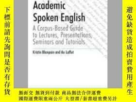 二手書博民逛書店Academic罕見Spoken EnglishY405706 Kristin Blanpain ISBN: