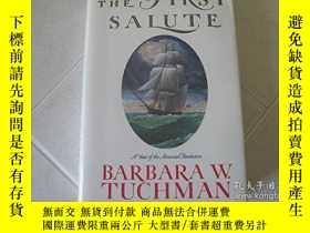 二手書博民逛書店The罕見First Salute-第一個敬禮Y436638 Barbara W. Tuchman Knopf