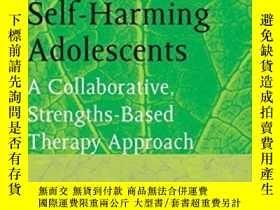 二手書博民逛書店Working罕見With Self-harming Adole